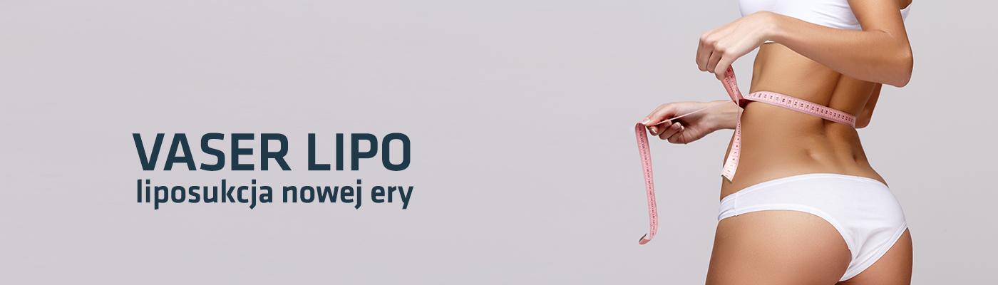 Vaser Lipo – liposukcja nowej ery. Wymodeluj idealną sylwetkę i skorzystaj z wyjątkowej promocji.