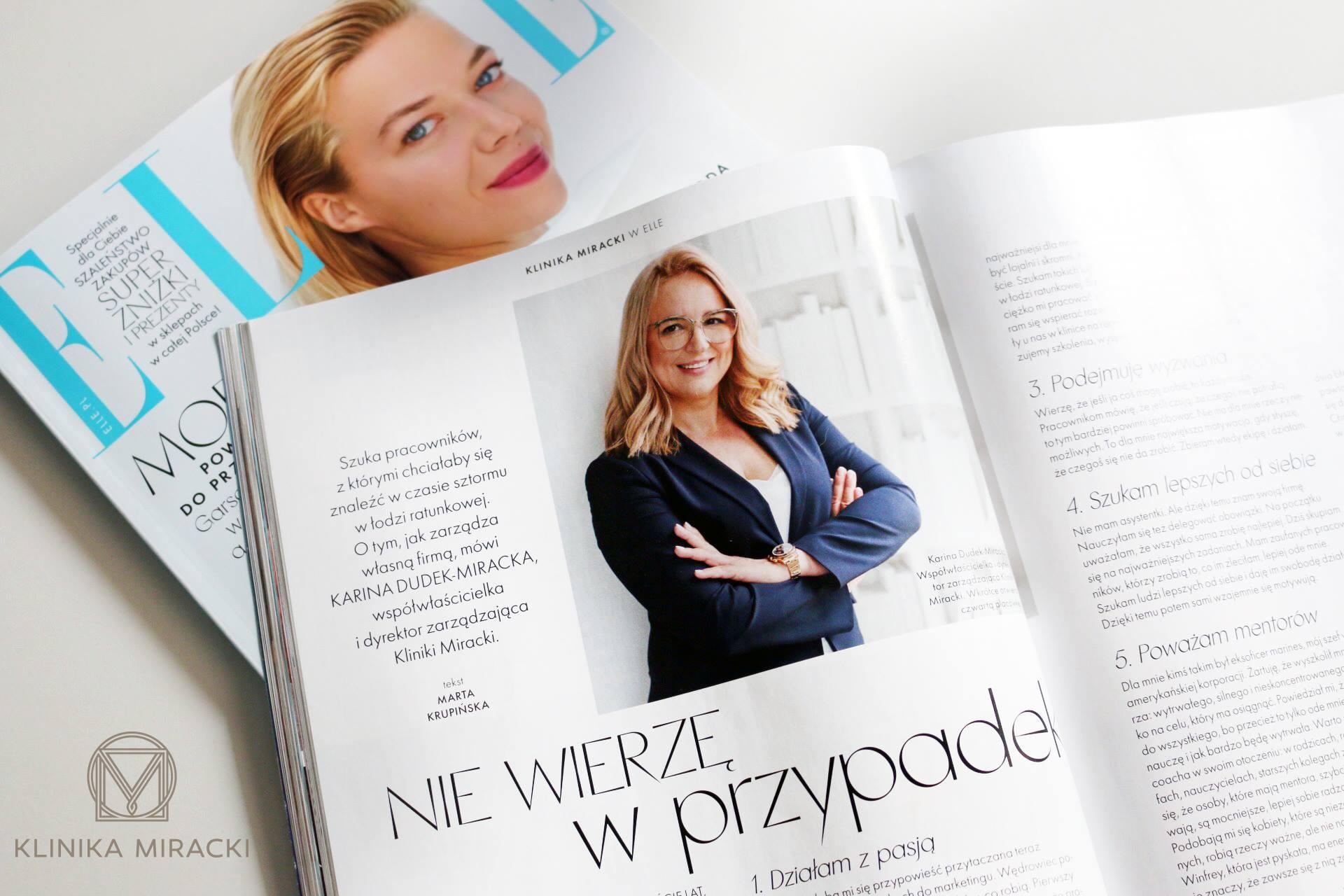 """""""Nie wierzę w przypadek"""" – wywiad z Panią Kariną-Dudek Miracką, naszą szefową, właścicielką Kliniki Miracki w październikowym wydaniu Elle"""